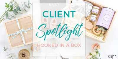 Client Spotlight - Hooked in a Box