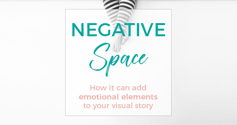 how negative space can add emotional elements to your visual story